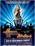 Hannah Montana - Miley Cyrus: Best of Both Worlds Concert Tour