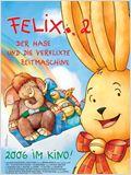 Felix 2 - Ein Hase und die verflixte Zeitmaschine