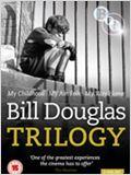 Bill Douglas Trilogie