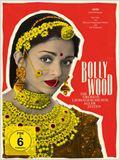 Bollywood - Die größte Liebesgeschichte aller Zeiten