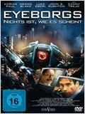 Eyeborgs - Nichts ist, wie es scheint