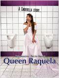 Die reine Wahrheit über Queen Raquela