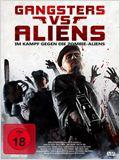 Gangsters versus Aliens - Im Kampf gegen die Zombie-Aliens