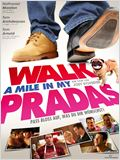 Walk a Mile in My Pradas