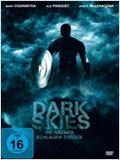 Dark Skies - Die Rächer schlagen zurück