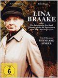 Lina Braake oder Die Interessen der Bank können nicht die Interessen sein, die Lina Braake hat