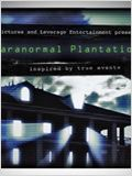 Paranormal Plantation