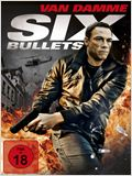 Six Bullets