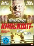 Knockout - Born to Fight