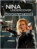 Nina Undercover - Agentin mit Kids