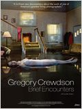 Gregory Crewdson : Brief Encounters