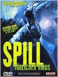 Spill - Schleichende Seuche