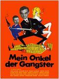 Mein Onkel, der Gangster
