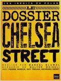 Le Dossier de Chelsea Street