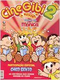 Cinegibi 2 - Turma da Mônica