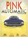 Pink Automatic