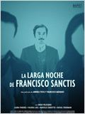 The Long Night of Francisco Sanctis