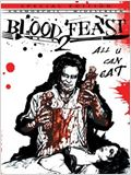 Blood Feast 2 : All U Can Eat