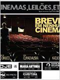 Breve Em Nenhum Cinema