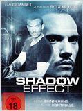 The Shadow Effect - Keine Erinnerung. Keine Kontrolle.