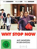 Why Stop Now - Auf Umwegen in den Entzug