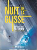 LA NUIT DE LA GLISSE Don't Crack Under Pressure season three
