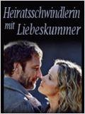 Heiratsschwindlerin mit Liebeskummer (tv)