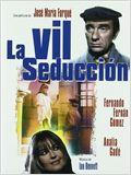 La vil seducción
