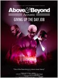 Above & Beyond Acoustic – Giving Up The Day Job