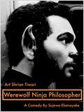 Werewolf Ninja Philosopher