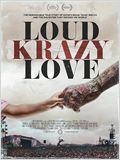 Loud Krazy Love