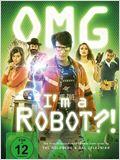 OMG, I'm A Robot?!