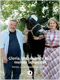 Gloria - Die schönste Kuh meiner Schwester