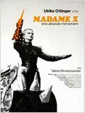 Madame X: Eine absolute Herrscherin