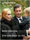 Bella Dilemma: Drei sind einer zu viel