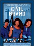 Civil Brand - Zeichen der Gewalt