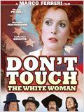 Berühre nicht die weiße Frau