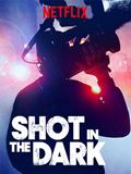 Shot In The Dark - Im Kampf um die perfekte Story