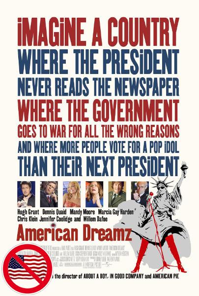 10 american dreamz 40 filme mit american im titel welche sind pro amerikanisch und welche. Black Bedroom Furniture Sets. Home Design Ideas
