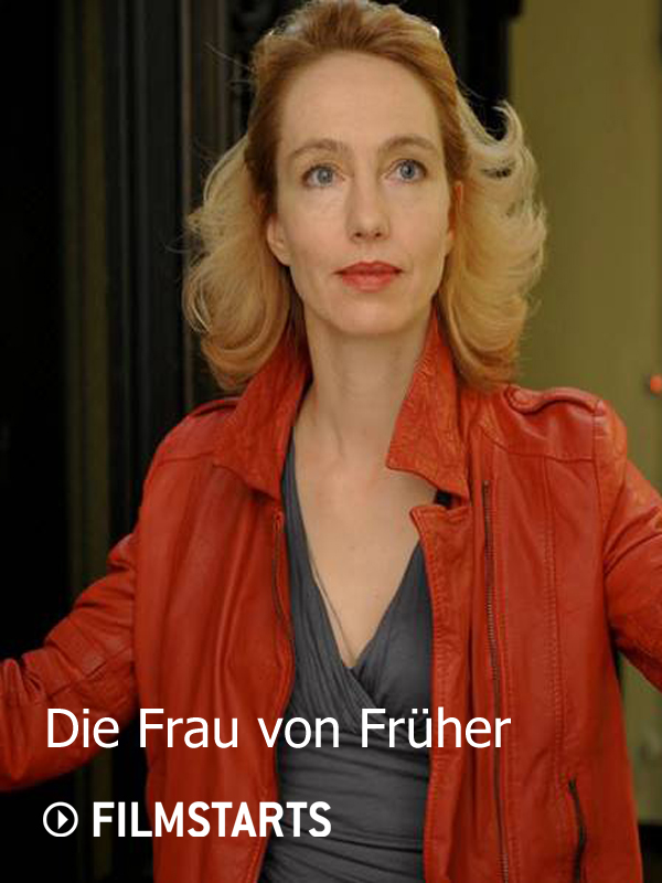 Die Frau Von Früher Ganzer Film