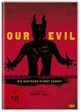 Bilder: Our Evil