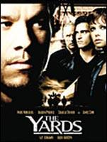 The Yards - Im Hinterhof der Macht : Kinoposter