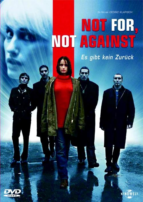 Not For, Not Against - Es gibt kein Zurück : Kinoposter