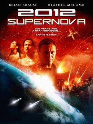 2012 Supernova : Kinoposter