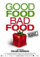 Good Food, Bad Food - Anleitung für eine bessere Landwirtschaft : poster