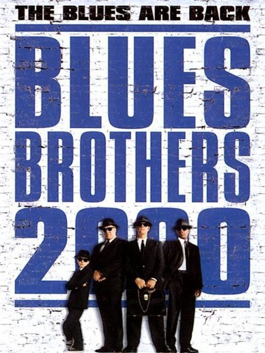 Blues Brothers 2000 : Kinoposter