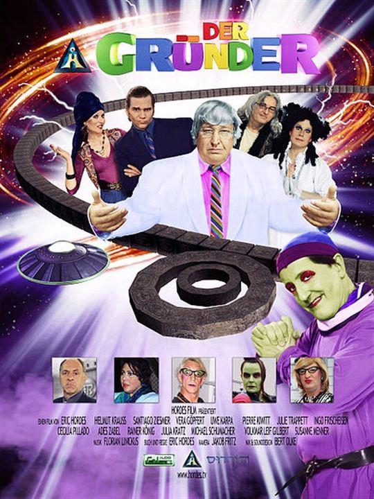 Der Gründer - Sex, Aliens & Kanal Teleportal : Kinoposter