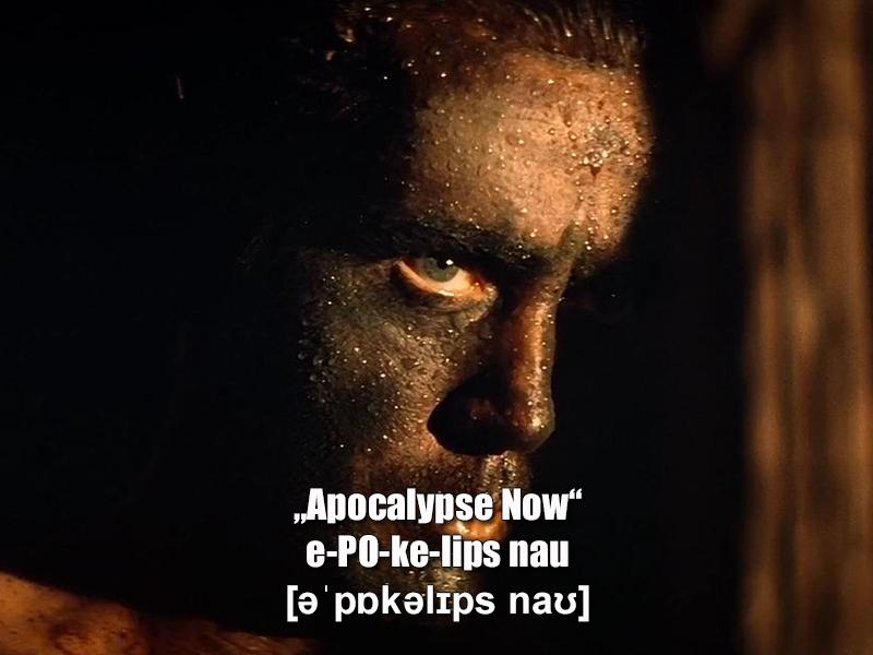 """""""Apocalypse Now"""""""