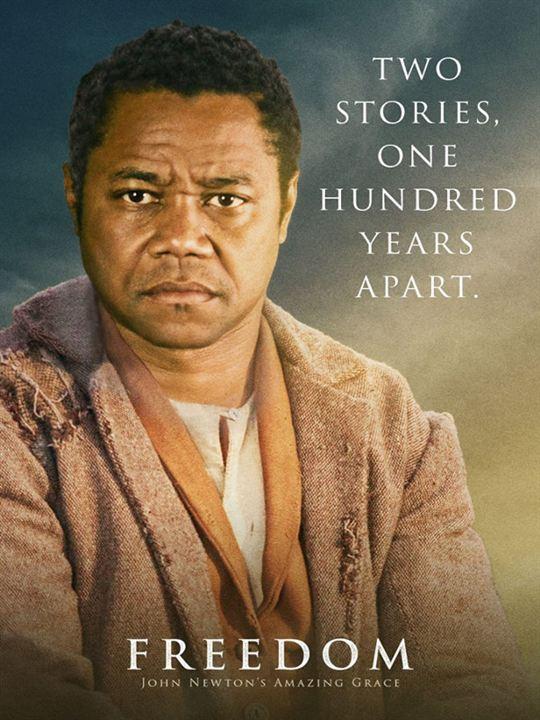Freiheit - John Newton's Amazing Grace : Kinoposter