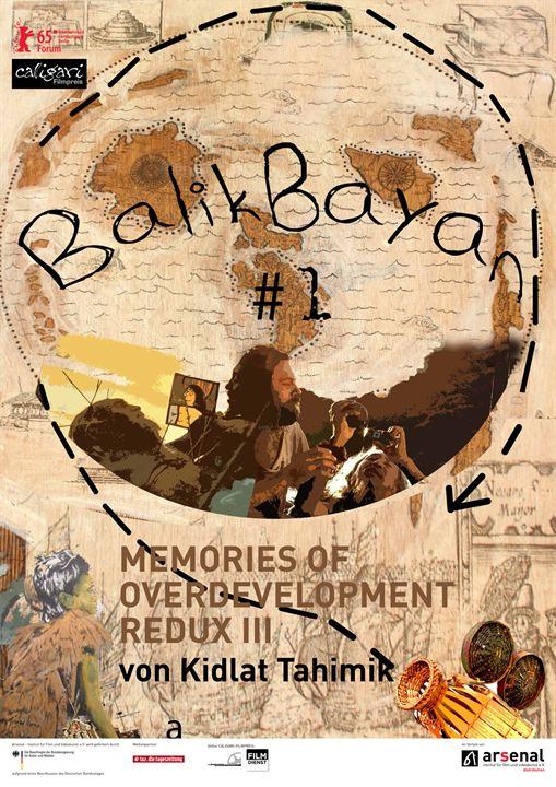 Balikbayan #1 Memories of Overdevelopment Redux III : Kinoposter